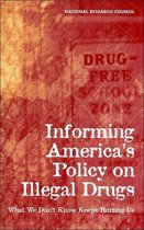 Informing America's Policy on Illegal Drugs