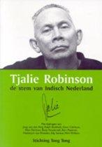 Tjalie Robinson, de stem van Indisch Nederland