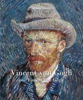 Vincent van Gogh por Vincent van Gogh - Vol I