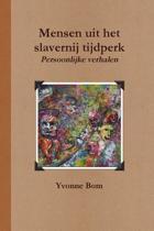 Mensen uit het slavernij tijdperk