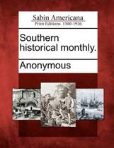 Southern Historical Monthly.