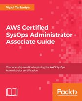 AWS Certified SysOps Administrator – Associate Guide
