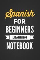 Spanish for Beginners Learning Notebook
