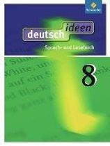 deutsch ideen 8. Schülerband. Allgemeine Ausgabe