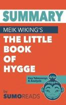 Summary of Meik Wiking's the Little Book of Hygge