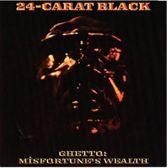 Ghetto: Misfortune's Wealth (Limited Edition)