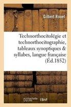 Technorthocitol�gie Et Technorthocitographie, Tableaux Synoptiques Syllabes de la Langue Fran�aise