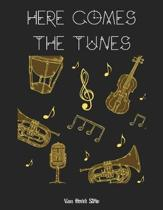 Here Comes the Tunes: Blank Sheet Music Standard Manuscript Paper / Music Manuscript Paper / Staff Paper / Musicians Notebook [ Book Bound (