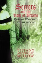 Secrets and the Hour of Dreams