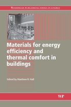 Materials for Energy Efficiency and Thermal Comfort in Buildings