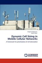 Dynamic Cell Sizing in Mobile Cellular Networks