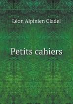 Petits Cahiers