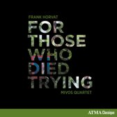 Mivos Quartet - For Those Who Died Trying