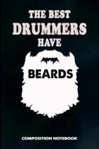 The Best Drummers Have Beards