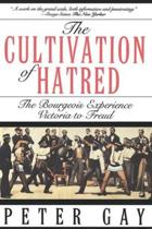 The Cultivation of Hatred
