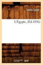L'�gypte, (�d.1856)