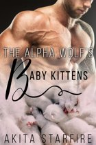 The Alpha Wolf's Baby Kittens: MM Alpha Omega Fated Mates Mpreg Shifter