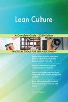 Lean Culture A Complete Guide - 2020 Edition