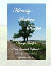 Heavenly Southern Recipes - Vintage Recipes from Grandma's Cupboard