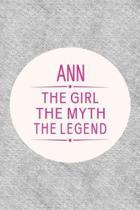 Ann the Girl the Myth the Legend