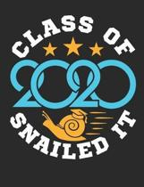 Class Of 2020 Snailed It