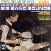 Drums Around the World: Philly Joe Jones Big Band Sounds