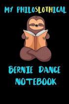 My Philoslothical Bernie Dance Notebook