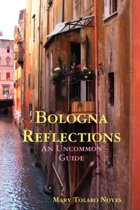 Bologna Reflections
