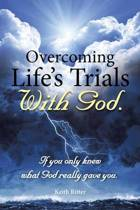 Overcoming Life's Trials with God