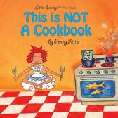 This Is Not a Cook Book