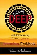 Going Deep: A Self Discovery Journey