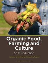 Organic Food, Farming and Culture
