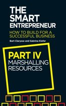 The Smart Entrepreneur (Part IV: Marshalling resources)