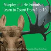 Murphy and His Friends Learn to Count from 1 to 10
