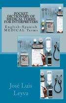 Pocket Dictionary of Medical Terms for Interpreters