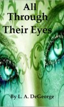 All Through Their Eyes
