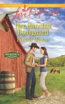 Her Rancher Bodyguard (Mills & Boon Love Inspired) (Martin's Crossing, Book 5)