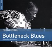 Bottleneck Blues 2Nd Ed. The Rough Guide