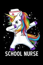 school nurse: dabbing unicorn funny school nurse gift Journal/ Notebook Blank Lined Ruled 6x9 120 Pages