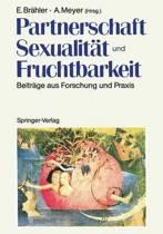 Partnerschaft, Sexualitat Und Fruchtbarkeit
