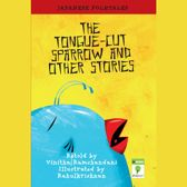 The Tongue-cut Sparrow and Other Stories