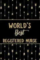 World's Best Registered Nurse: Minimalist Novelty Gift for Women Blank Lined Journal Perfect Notebook for Journaling, Notes, Writing & More