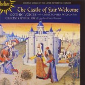The Castle Of Fair Welcome - Courtly Songs