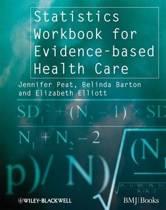 Statistics Workbook for Evidence-based Health Care