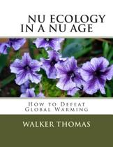NU Ecology in a NU Age