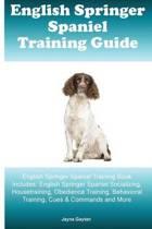English Springer Spaniel Training Guide English Springer Spaniel Training Book Includes