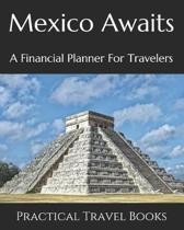 Mexico Awaits