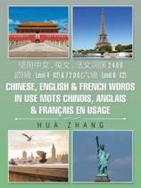 使用中文 、英文 、法文詞匯 2 4 0 0 (四級 - Level 4 - B2) & 7 2 0 0 (六級 - Level 6 - C2) Chinese, English & French Words in Use Mots Chinois, Anglais & Fran ais
