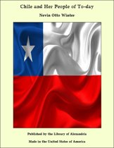 Chile and Her People of To-day