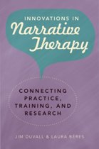 Innovations in Narrative Therapy